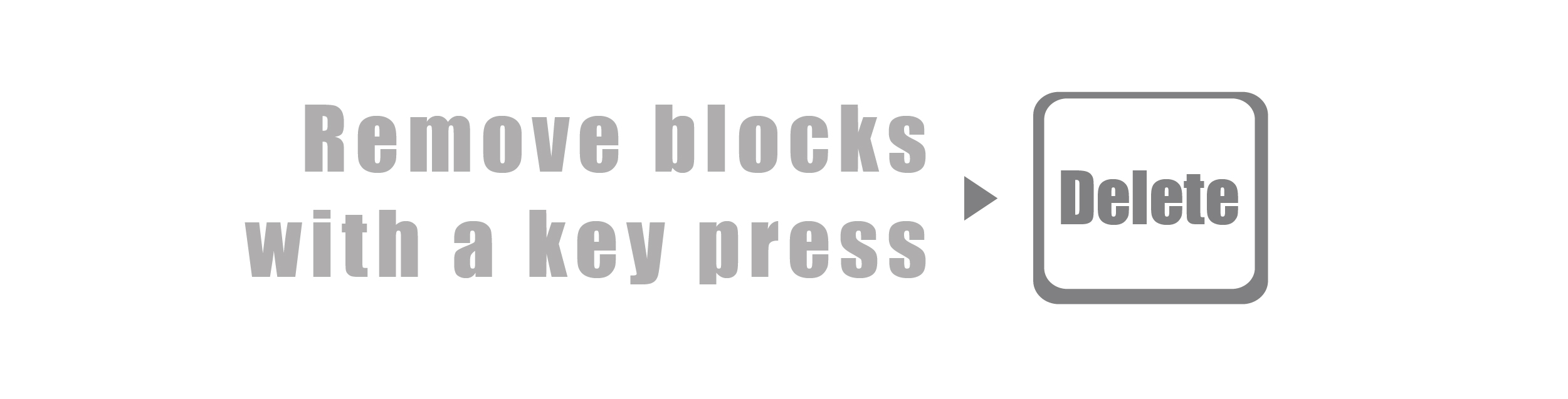 Easily Remove blocks